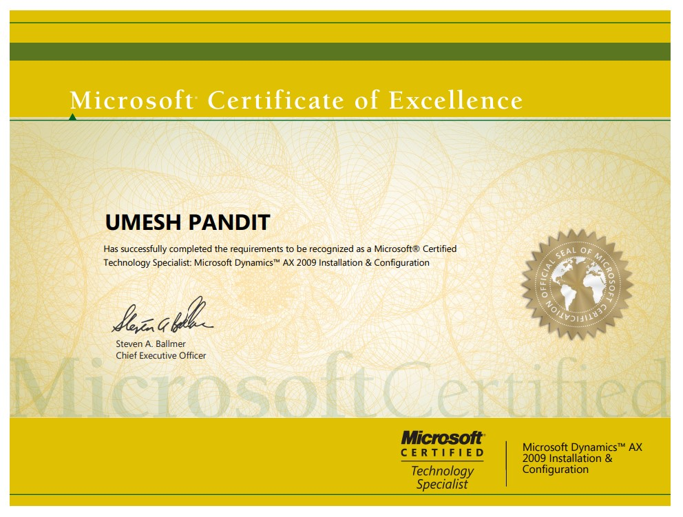 Microsoft Certified Technology Specialist: Microsoft Dynamics AX 2009 Installation and Configuration did on  30th Dec 2010